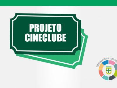 Confira a programação do Cineclube deste mês