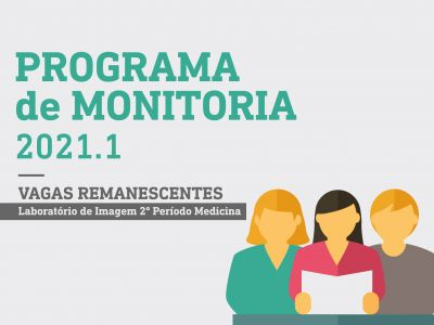 PROGRAMA DE MONITORIA 2021.1 - VAGAS REMANESCENTES LABORATÓRIO DE IMAGEM - RESULTADO
