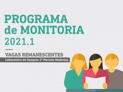 PROGRAMA DE MONITORIA 2021.1 - VAGAS REMANESCENTES LABORATÓRIO DE IMAGEM - RESULTADO FINAL