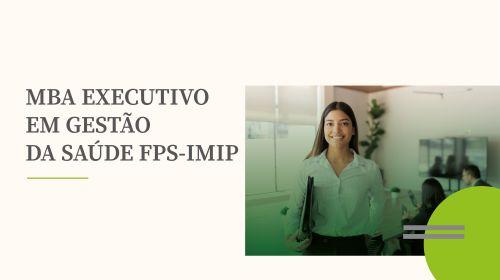 Confira o resultado da seleção do MBA FPS-IMIP
