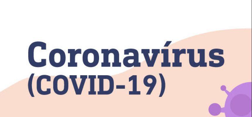 Coronavírus (COVID-19) - Informe-se e previna-se!