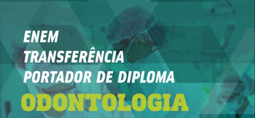 Ingresso Extravestibular 2019.2 - Odontologia