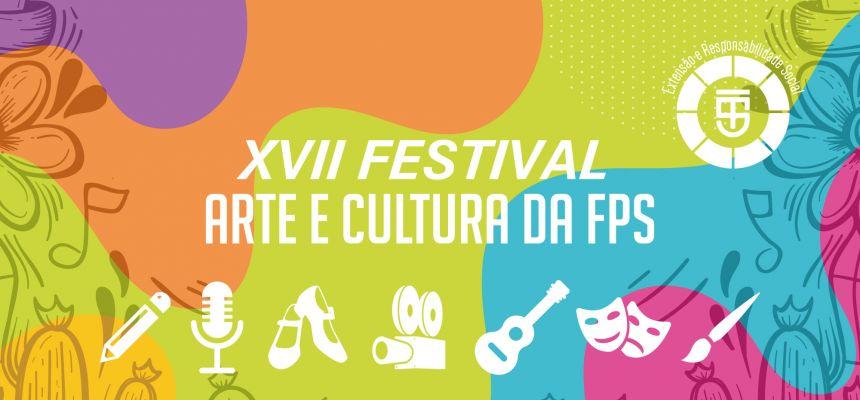 Festival de Arte e Cultura FPS - XVII edição