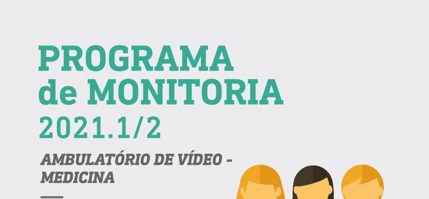 PROGRAMA DE MONITORIA 2021 - AMBULATÓRIO DE VÍDEO - RESULTADO