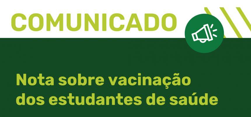 Nota sobre a vacinação dos estudantes de saúde da FPS