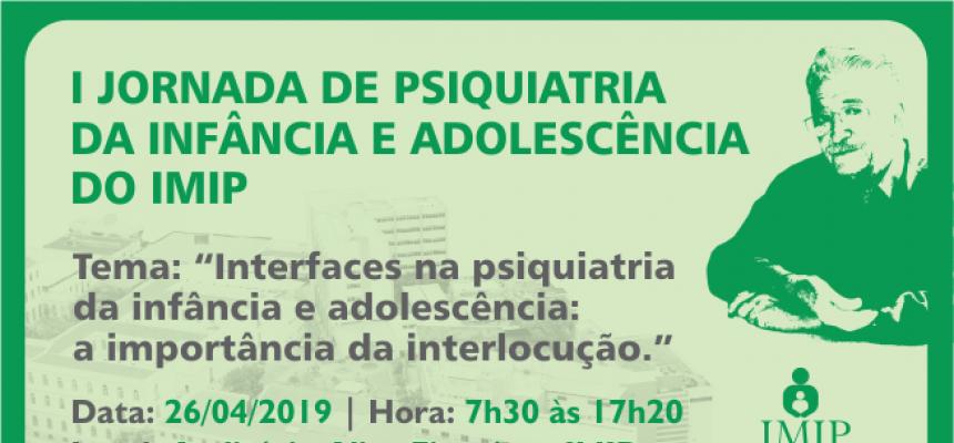 Jornada de Psiquiatria da Infância e Adolescência do IMIP