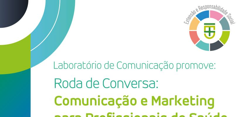 Roda de conversa: Comunicação e Marketing para Profissionais de Saúde