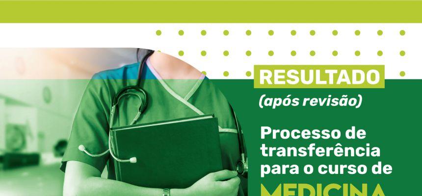 Processo de transferência de Medicina 2021.1 - Resultado final