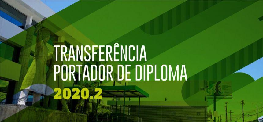 Processos de ingresso via Transferência e Portador de Diploma 2020.2