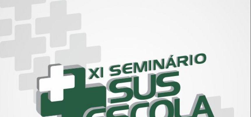 Seminário SUS Escola - XI edição