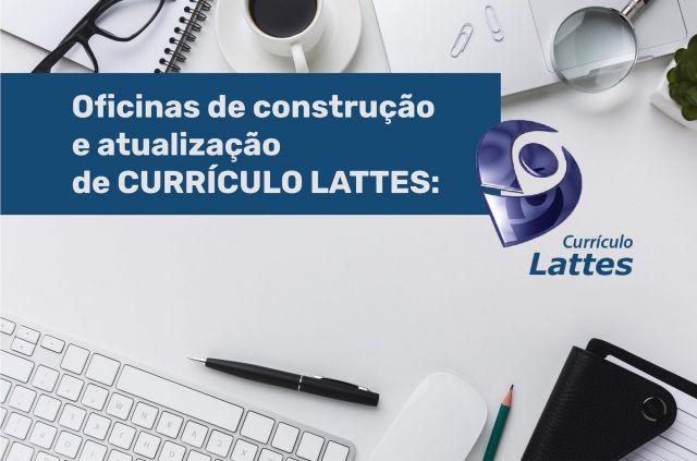 Oficinas de construção e atualização de currículo lattes